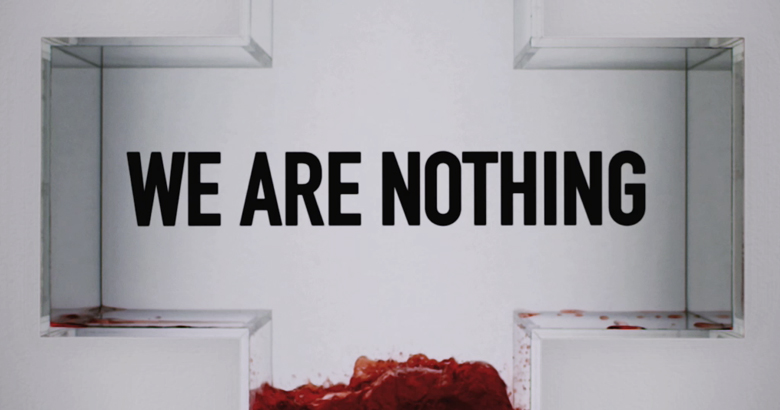 "Red Cross ""We Are Nothing"""